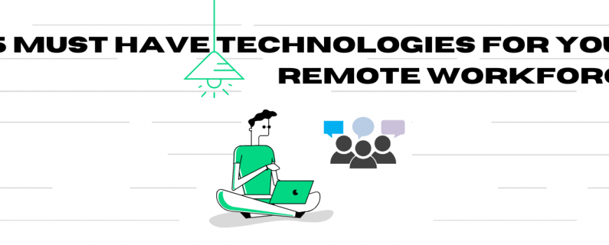 Best Remote Workforce Tools For Your Company